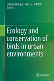 Ecology and Conservation of Birds in Urban Environments