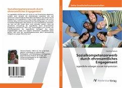 Sozialkompetenzerwerb durch ehrenamtliches Engagement