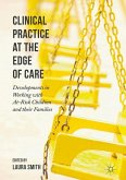 Clinical Practice at the Edge of Care