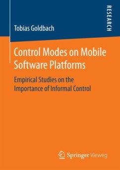 Control Modes on Mobile Software Platforms - Goldbach, Tobias
