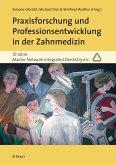 Praxisforschung und Professionsentwicklung in der Zahnmedizin (eBook, PDF)
