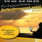 Kurt Tepperwein Methode: Selbstbewusst sein! (Meditation in Wort und Klang) (MP3-Download)