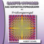 Sanfte Hypnose: Das Soforthilfeprogramm bei Prüfungsangst (MP3-Download)
