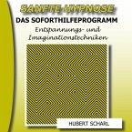 Sanfte Hypnose: Entspannungs- Und Imaginationstechniken (Das Soforthilfeprogramm) (MP3-Download)