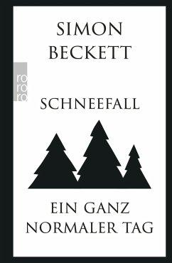Schneefall & Ein ganz normaler Tag - Beckett, Simon