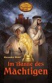 Im Banne des Mächtigen / Karl Mays Magischer Orient Bd.1 (eBook, ePUB)