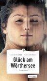 Glück am Wörthersee (eBook) (eBook, ePUB)
