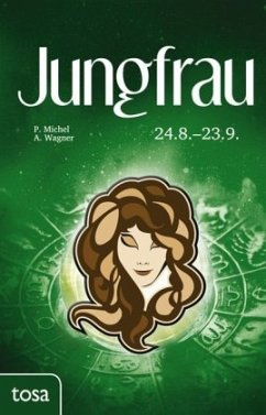 Jungfrau - Michel, Petra; Wagner, Annette