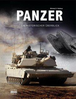 Panzer - Ein historischer Überblick - Haskew, Michael E.