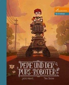 Pepe und der Pups-Roboter - Habert, Jesko