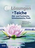 EM Lösungen Teiche, Zier- und Fischteiche, Schwimmteiche, Pools