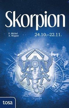 Skorpion - Michel, Petra; Wagner, Annette