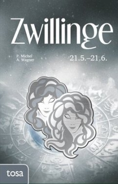 Zwillinge - Michel, P.; Wagner, A.