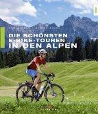 Die schönsten E-Bike-Touren in den Alpen (eBook, PDF)