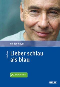 Lieber schlau als blau (eBook, PDF) - Lindenmeyer, Johannes