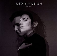 Ghost - Lewis & Leigh