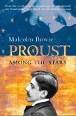 Proust Among the Stars: How To Read Him; Why Read Him? (eBook, ePUB)