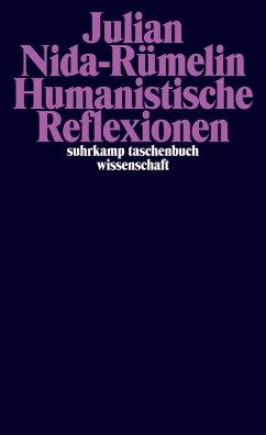 Humanistische Reflexionen (eBook, ePUB) - Nida-Rümelin, Julian