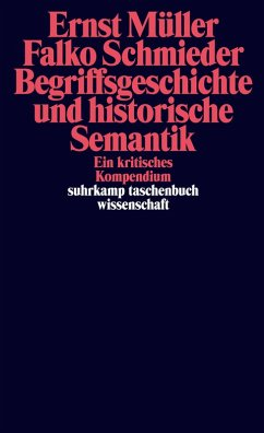 Begriffsgeschichte und historische Semantik (eBook, ePUB) - Müller, Ernst; Schmieder, Falko
