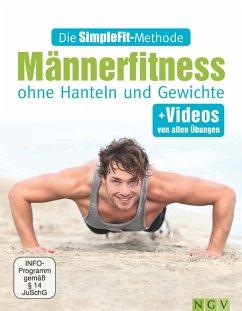 Die SimpleFit-Methode - Männerfitness ohne Hanteln und Gewichte (eBook, ePUB) - Hempel, Susann