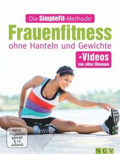 Die SimpleFit-Methode - Frauenfitness ohne Hanteln und Gewichte (eBook, ePUB) - Hempel, Susann