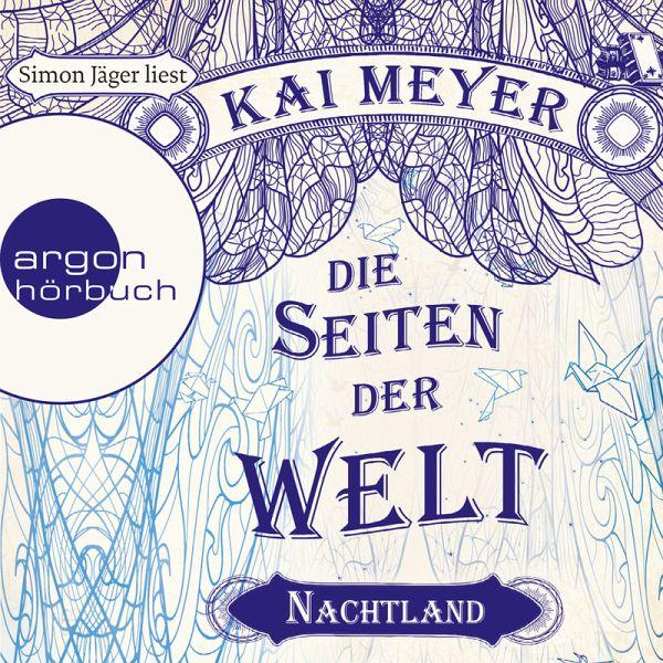 Nachtland / Die Seiten der Welt Bd.2 (MP3-Download) - Kai Meyer