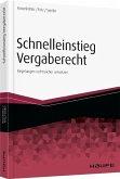 Schnelleinstieg in das neue Vergaberecht (eBook, PDF)