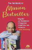 Mission Bestseller Ratgeber und Sachbücher erfolgreich vermarkten und verkaufen. Eine Anleitung (eBook, ePUB)