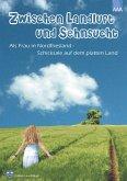 Zwischen Landluft und Sehnsucht (eBook, ePUB)