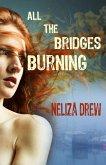 All the Bridges Burning (eBook, ePUB)