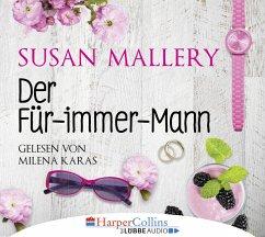 Der Für-immer-Mann, 4 Audio-CDs - Mallery, Susan