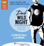 Dark Wild Night - Weil du der Einzige bist / Wild Seasons Bd.3 (2 MP3-CDs)