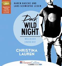 Dark Wild Night - Weil du der Einzige bist / Wild Seasons Bd.3 (2 MP3-CDs) - Lauren, Christina