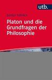Platon und die Grundfragen der Philosophie (eBook, ePUB)