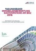 Tagungsband der EIPOS-Sachverständigentage Immobilienbewertung und Sachverstand am Bau 2016. (eBook, PDF)