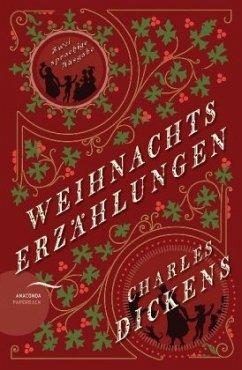Weihnachtserzählungen / Christmas Stories (zweisprachige Ausgabe) - Dickens, Charles