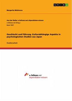 Geschlecht und Führung. Kulturabhängige Aspekte in psychologischen Studien aus Japan