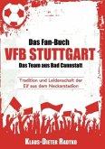 Das Fan-Buch VFB Stuttgart - Das Team aus Bad Cannstatt
