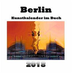 Kunstkalender im Buch - Berlin 2018 - Sens, Pierre