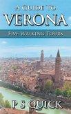 A Guide to Verona: Five Walking Tours