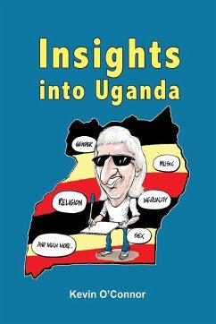 Insights into Uganda