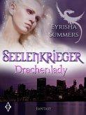 Drachenlady / Seelenkrieger Bd.2 (eBook, ePUB)