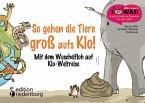 So gehen die Tiere groß aufs Klo! (eBook, ePUB)