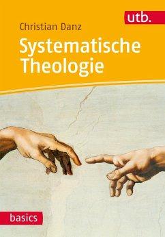 Systematische Theologie (eBook, ePUB) - Danz, Christian
