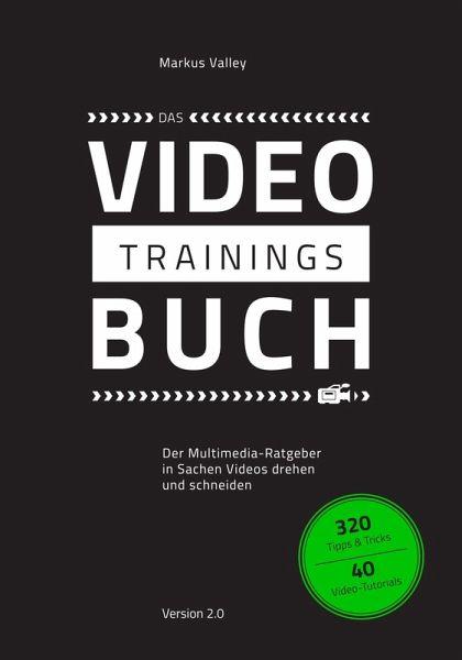Das VideoTrainingsBuch (eBook, ePUB) - Valley, Markus