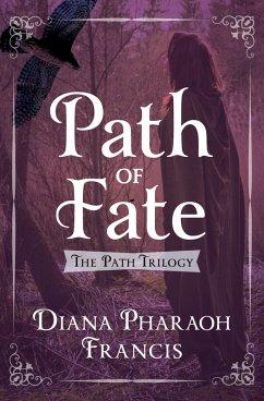 Path of Fate (eBook, ePUB) - Francis, Diana Pharaoh