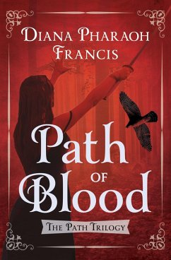 Path of Blood (eBook, ePUB) - Francis, Diana Pharaoh