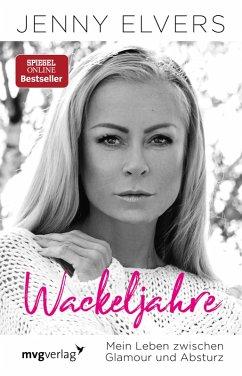 Wackeljahre (eBook, ePUB)