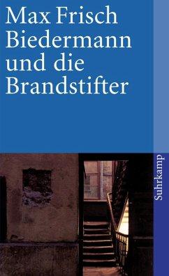 Biedermann und die Brandstifter (eBook, ePUB) - Frisch, Max