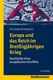 Europa und das Reich im Dreißigjährigen Krieg (eBook, ePUB)